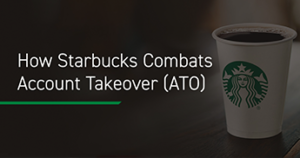Starbucks Combats Account Takeover, Shape Security